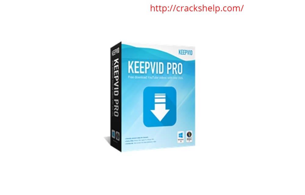 KeepVid Pro 7.5 Crack + Registration Key Free Download