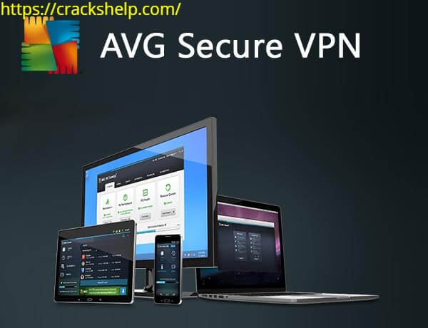 AVG Secure VPN 1.11.773 Crack + Serial Key Download Latest