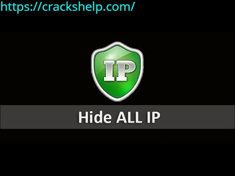 Hide All IP 2020.1.13 Crack With Activation Key Latest Version