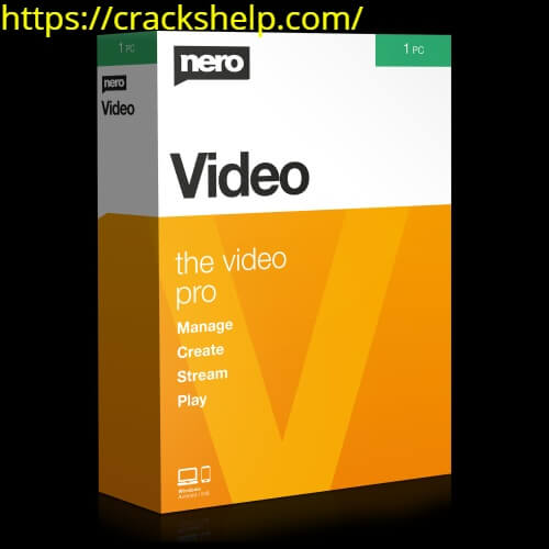 Nero Video 2020 V22.0.1015 Crack With Activation Code Latest Version