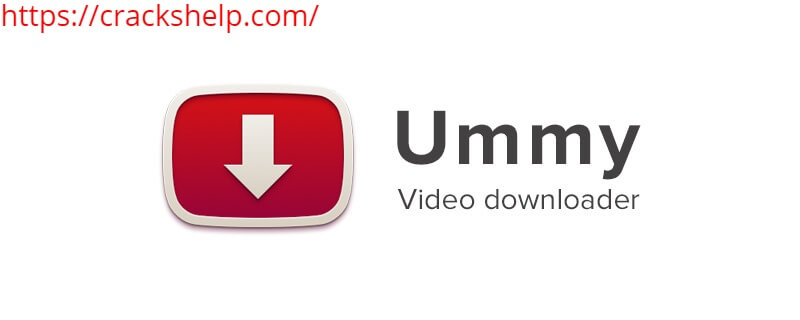 Ummy Video Downloader 1.10.10.2 License Key With Crack Free Download