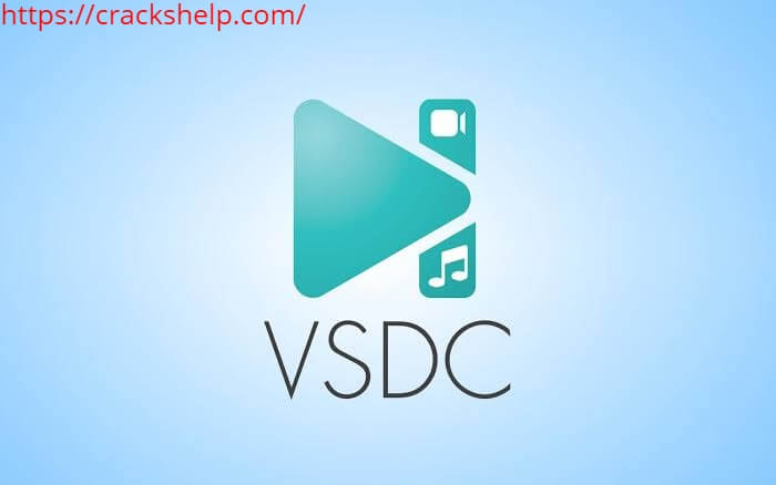 VSDC Video Editor Pro 6.5.4.217 Crack With Serial Key Free Download