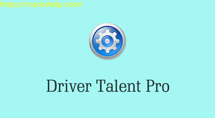 Driver Talent 8.0.0.2 Crack With License Key Free Download