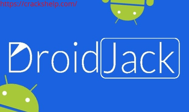 DroidJack 4.4 Cracked For Android Free Tool